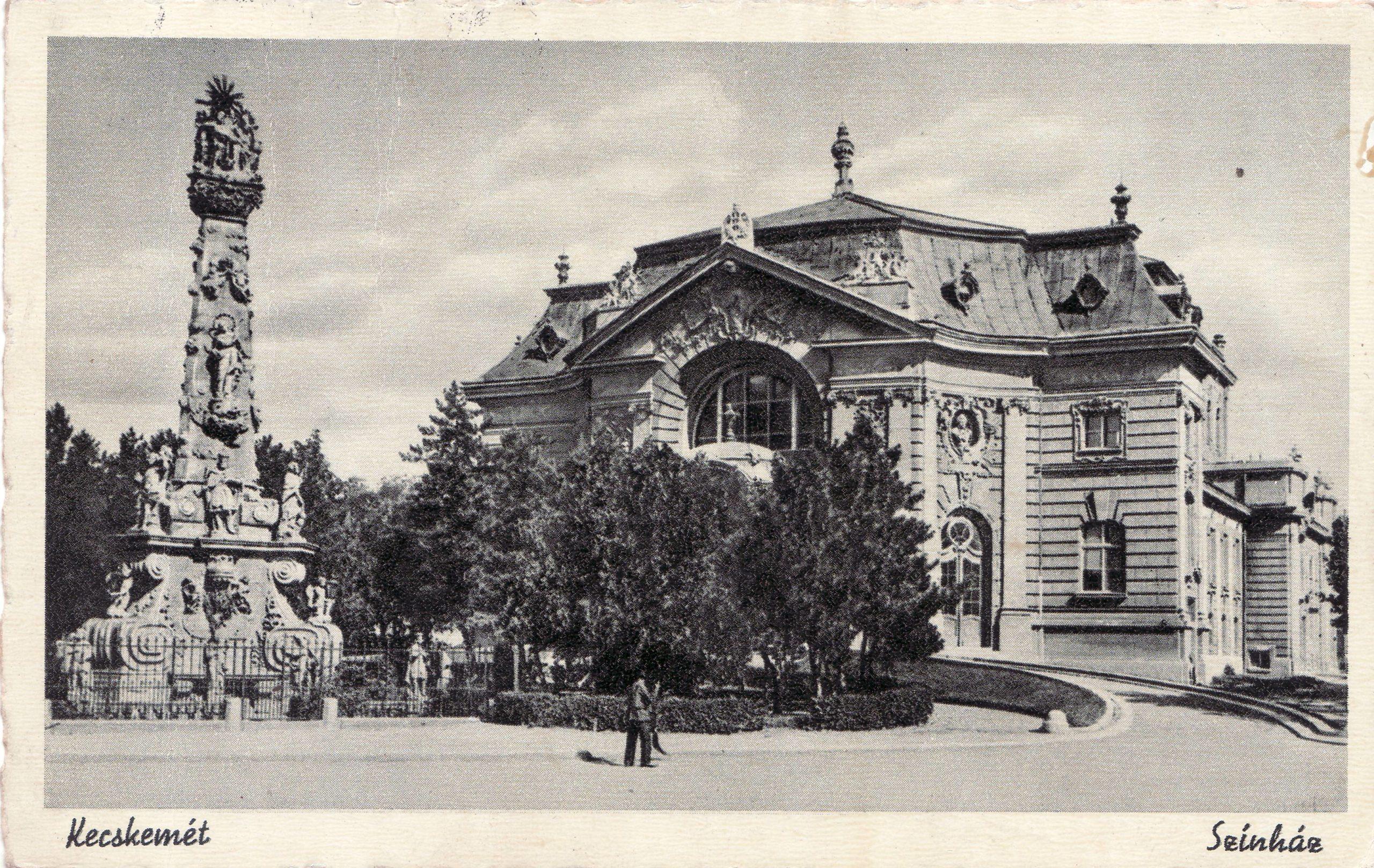 A Kecskeméti Katona József Nemzeti Színház az 1930-40-es években (Kép forrása: Séramóra Sétairoda gyűjteményéből)